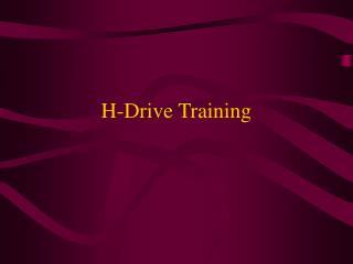 H-Drive Training