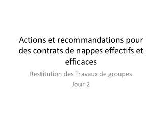 Actions et recommandations pour des contrats de nappes effectifs et efficaces