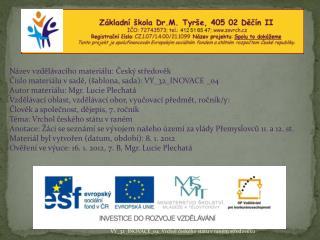 Název vzdělávacího materiálu: Český středověk