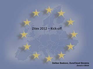 Zitex 2012 – Kick-off