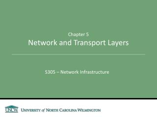 Chapter 5 Network and Transport Layers