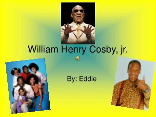 William Henry Cosby, jr.