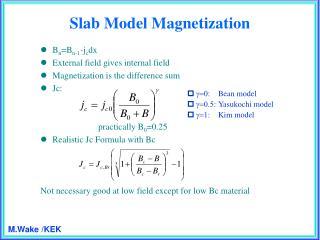 Slab Model Magnetization