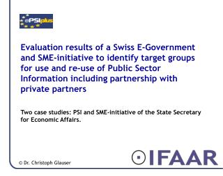 Two case studies: PSI and SME-initiative of the State Secretary for Economic Affairs.