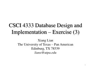 CSCI  4333 Database  Design and  Implementation – Exercise (3)