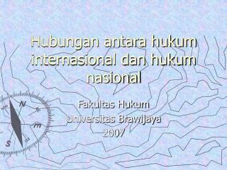 Hubungan antara hukum internasional dan hukum nasional