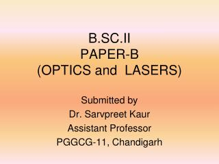 B.SC.II PAPER-B  (OPTICS and  LASERS)