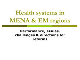 Health systems in MENA & EM regions