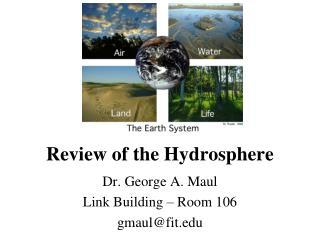 Review of  the Hydrosphere