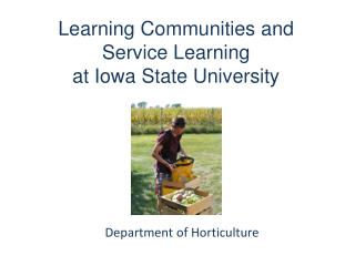 Learning  Communities and  Service Learning at Iowa State University