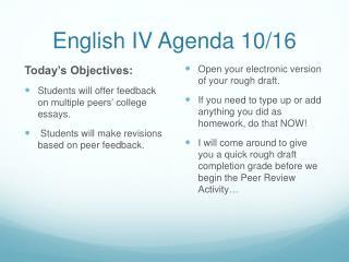 English IV Agenda 10/16