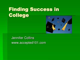 Finding Success in College