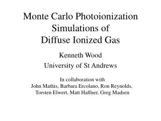 Monte Carlo Photoionization  Simulations of  Diffuse Ionized Gas