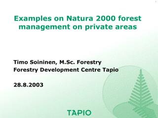 Examples on Natura 2000 forest management on private areas