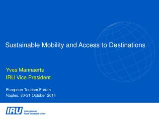 Sustainable Mobility and Access to Destinations