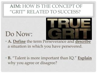 """Aim:  How  is the concept of """"Grit"""" related to success?"""