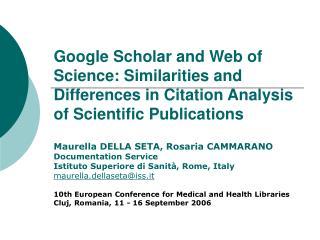 Maurella DELLA SETA, Rosaria CAMMARANO  Documentation Service