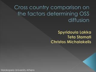 Cross country comparison on the factors determining OSS diffusion