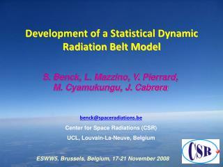 Development of a Statistical Dynamic  Radiation Belt Model