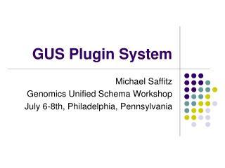 GUS Plugin System