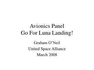 Avionics Panel Go For Luna Landing!