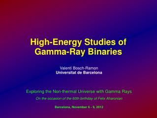 High-Energy Studies of  Gamma-Ray Binaries