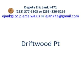 Driftwood Pt  Security