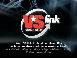 Avec VS-link, les hautement qualifiés et les entreprises valaisannes se rencontrent.