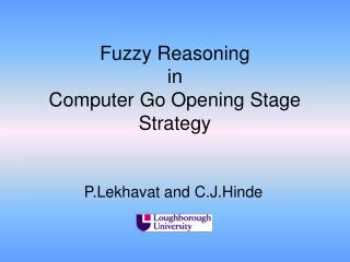 Fuzzy Reasoning in Computer Go Opening Stage Strategy