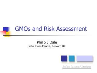 GMOs and Risk Assessment