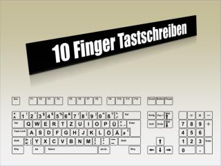 10 Finger Tastschreiben