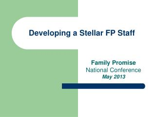 Developing a Stellar FP Staff