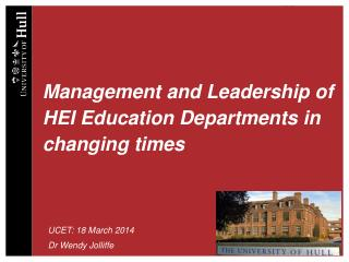 Management and Leadership of HEI Education Departments in changing times