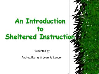 An Introduction  to Sheltered Instruction