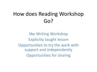 How does Reading Workshop Go?