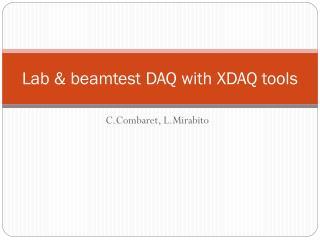 Lab & beamtest DAQ with XDAQ tools