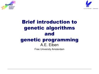 Brief introduction to genetic algorithms  and genetic programming