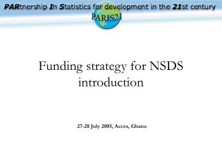 Funding strategy for NSDS introduction