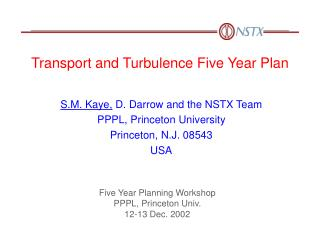 Transport and Turbulence Five Year Plan