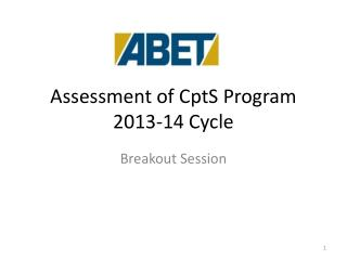 Assessment of CptS Program 2013-14 Cycle
