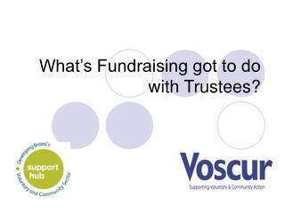 What's Fundraising got to do with Trustees?