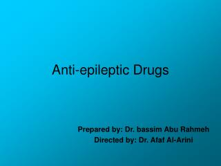 Anti-epileptic Drugs