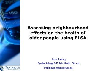 Assessing neighbourhood  effects on the health of older people using ELSA