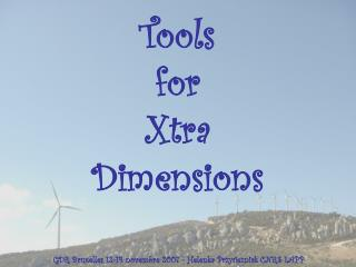 Tools for Xtra Dimensions
