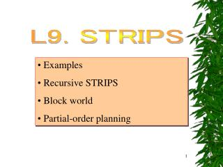 Examples  Recursive STRIPS  Block world  Partial-order planning