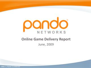Online Game Delivery Report June, 2009