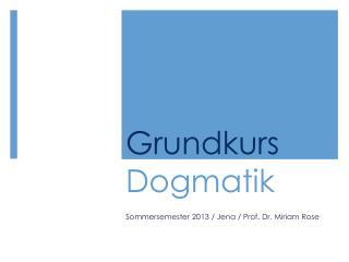 Grundkurs  Dogmatik