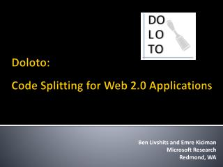 Doloto:  Code Splitting for Web 2.0 Applications