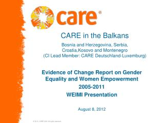 Evidence of Change Report on Gender Equality and Women Empowerment  2005-2011  WEIMI Presentation