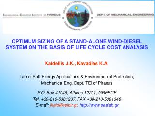 OPTIMUM SIZING OF A STAND-ALONE WIND-DIESEL SYSTEM ON THE BASIS OF LIFE CYCLE COST ANALYSIS